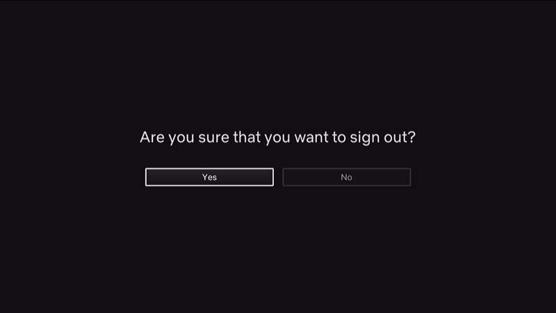Netflix Sign Out Are You Sure Prompt